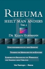 Rheuma heilt man and..