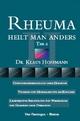 Rheuma heilt man anders