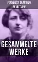 Gesammelte Werke - Franziska Gräfin zu Reventlow