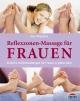 Reflexzonen-Massage für Frauen