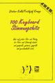 100 Keyboardsongs-Stimmungshits - Dieter Kolb; Frithjof Krepp