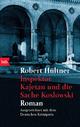 Inspektor Kajetan und die Sache Koslowski - Robert Hültner