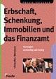 Erbschaft, Schenkung, Immobilien und das Finanzamt - Norbert Weinmann Hans Günter Christoffel