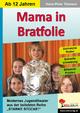 Mama in Bratfolie - Hans-Peter Tiemann