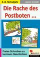 Die Rache des Postboten - Jasmin Schmidt; Ulrike Stolz