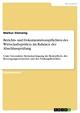 Berichts- und Dokumentationspflichten des Wirtschaftsprüfers im Rahmen der Abschlussprüfung - Markus Slamanig