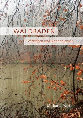 Waldbaden - Michaela Martin