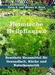 Heimische Heilpflanzen - Werner A. Korn