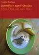 Gummifisch zum Frühstück - Freddie Torhaus