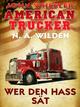 John Wheeler - American Trucker: Wer den Hass sät - N. A. Wilden