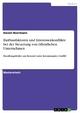 Einflussfaktoren und Interessenkonflikte bei der Steuerung von öffentlichen Unternehmen - Daniel Beermann