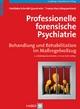 Professionelle forensische Psychiatrie