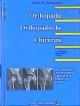 Orthopädie. Orthopädische Chirurgie