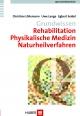 Querschnittsbereiche / Grundwissen Rehabilitation, Physikalische Medizin, Naturheilverfahren