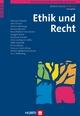Gemeinsam für ein besseres Leben mit Demenz / Ethik und Recht