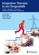 Integrative Therapie in der Drogenhilfe - Peter Schay; Ilona Lojewski; Frank Siegele
