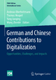 German and Chinese Contributions to Digitalization - Andreas Oberheitmann; Thomas Heupel; Yang Junqing; Wang Zhenlin