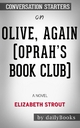 Olive, Again (Oprah's Book Club): A Novel by Elizabeth Strout: Conversation Starters - Dailybooks