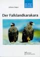 Der Falklandkarakara - Juliane Seger