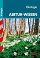 STARK Abitur-Wissen - Biologie - Ökologie - Dr. Ole Müller