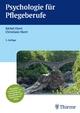 Psychologie für Pflegeberufe - Bärbel Ekert;  Christiane Ekert