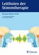 Leitlinien der Stimmtherapie - Marianne Spiecker-Henke