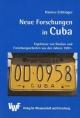 Neue Forschungen in Cuba - Hannes Echtinger