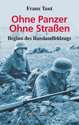 Ohne Panzer Ohne Straßen - Franz Taut