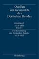 Quellen zur Geschichte des Deutschen Bundes. Quellen zur Entstehung... / Die Entstehung des Deutschen Bundes 1813–181 - Eckhardt Treichel