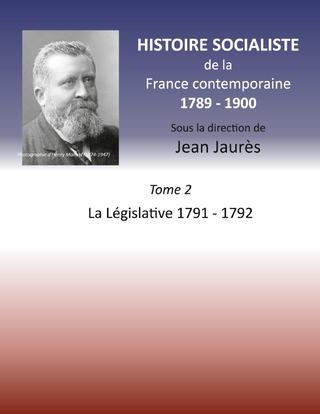 Histoire socialiste de la Franc contemporaine 1789-1900 - Jean Jaurès