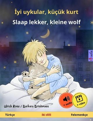 ?yi uykular, küçük kurt ? Slaap lekker, kleine wolf (Türkçe ? Felemenkçe) - Ulrich Renz; Ertu? Günsür; Erik Kruidenier
