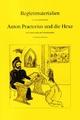 Begleitmaterialien zu dem Bilderbuch Anton Praetorius und die Hexe für Grundschule und und Kindergarten - Hartmut Hegeler