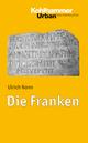 Die Franken - Ulrich Nonn