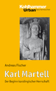 Karl Martell - Andreas Fischer