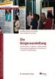 Die Bürgerausstellung - Hans-Liudger Dienel;  Birgit Böhm;  Dorothee Keppler