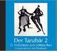 Der Tanzbär 2 - 21 Volkstänze zum Mitmachen Audio CD