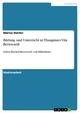 Bildung und Unterricht in Thangmars Vita Bernwardi - Marius Dimter