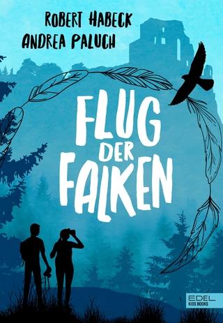 Flug der Falken - Robert Habeck; Andrea Paluch