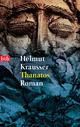 Thanatos - Helmut Krausser