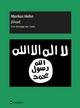 Jihad - Eine Ideologie des Todes - Markus Hahn
