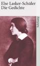 Gesammelte Werke in vier Bänden. Lyrik, Prosa, Schauspiele - Else Lasker-Schüler; Friedhelm Kemp