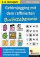 Gehirnjogging mit Kohls Buchstabenmix - Hans J Schmidt