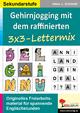 Gehirnjogging mit Kohls 3x3-Lettermix - Hans J Schmidt