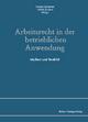 Arbeitsrecht in der betrieblichen Anwendung - Florian Schramm; Ulrich Zachert