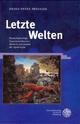 Letzte Welten - Heinz-Peter Preußer