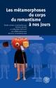 Les métamorphoses du corps du romantisme à nos jours - Peter Kuon; Gérard Peylet