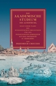 Creuzer: Das akademische Studium, 2. Aufl. - Friedrich Creuzer; Jürgen Paul Schwindt