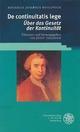 De continuitatis lege - Über das Gesetz der Kontinuität - Rogerius Josephus Boscovich