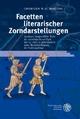 Facetten literarischer Zorndarstellungen - Thorsten W. D. Martini