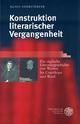 Konstruktion literarischer Vergangenheit - Klaus Stierstorfer